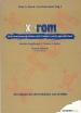 x-rom. Multimediaproduktion mit Kindern und Jugendlichen.